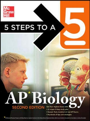9780071476300: 5 Steps to a 5: AP Biology, Second Edition (5 Steps to a 5 on the Advanced Placement Examinations Series)
