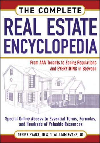 9780071476386: The Complete Real Estate Encyclopedia: From AAA Tenant to Zoning Variancess and Everything in Between: From AAA-tenant to Zoning Regulations and Everything in Between