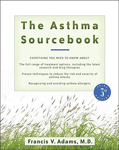 The Asthma Sourcebook 3rd Edition (Sourcebooks): Francis V. Adams