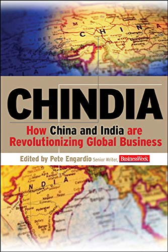 9780071476577: Chindia: How China and India Are Revolutionizing Global Business