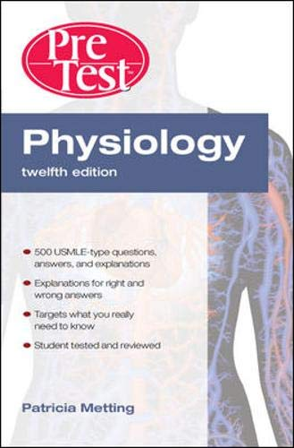 9780071476638: Physiology PreTest™ Self-Assessment and Review, Twelfth Edition (PreTest Basic Science)