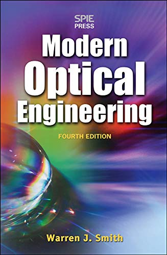 9780071476874: Modern Optical Engineering, 4th Ed. (Electronics)