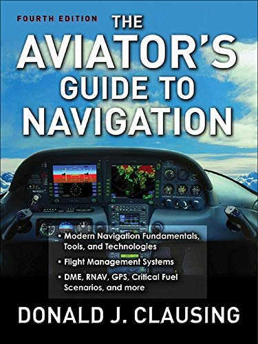 9780071477208: The Aviator's Guide to Navigation
