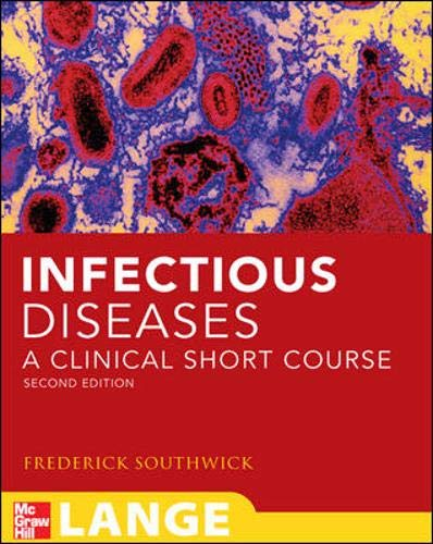9780071477222: Infectious Diseases: A Clinical Short Course, Second Edition (Lange Clinical Medicine)