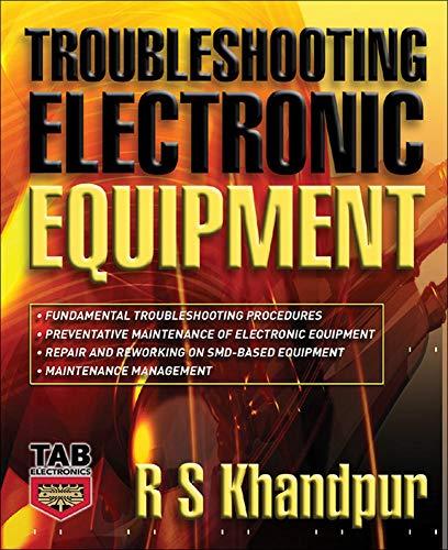 Troubleshooting Electronic Equipment (Tab Electronics): R. S. Khandpur