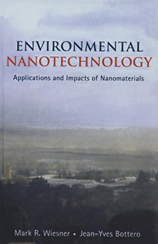 9780071477505: Environmental Nanotechnology: Applications and Impacts of Nanomaterials