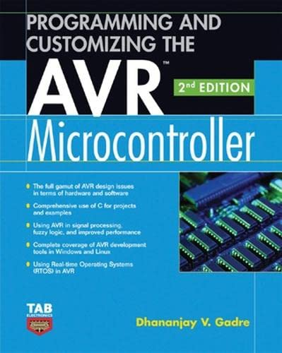 9780071477567: Programming and Customizing the AVR Microcontroller