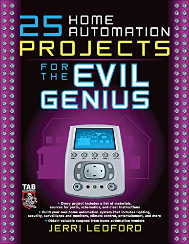 9780071477574: 25 Home Automation Projects for the Evil Genius
