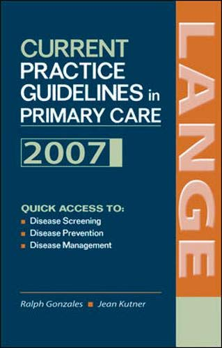 9780071477819: Current Practice Guidelines in Primary Care: 2007