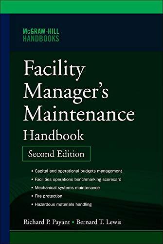 9780071477864: Facility Manager's Maintenance Handbook (Mechanical Engineering)