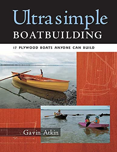 9780071477925: Ultrasimple Boat Building: 18 Plywood Boats Anyone Can Build
