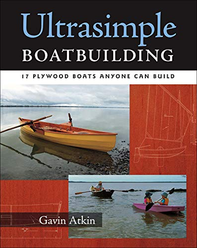 9780071477925: Ultrasimple Boat Building: 17 Plywood Boats Anyone Can Build