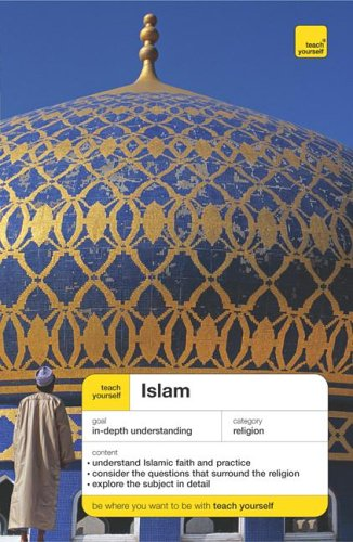 9780071478021: Teach Yourself Islam (Teach Yourself: Philosophy & Religion)