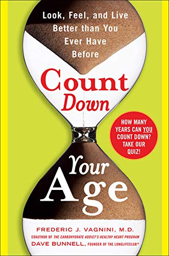 9780071478076: Count Down Your Age: Look, Feel, and Live Better Than You Ever Have Before