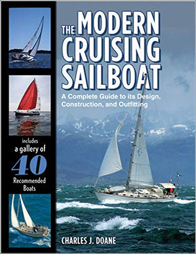 9780071478106: The Modern Cruising Sailboat: A Complete Guide to its Design, Construction, and Outfitting (International Marine-RMP)