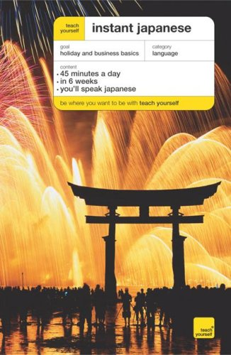 9780071478267: Teach Yourself Instant Japanese [With Book] (Teach Yourself: Language)