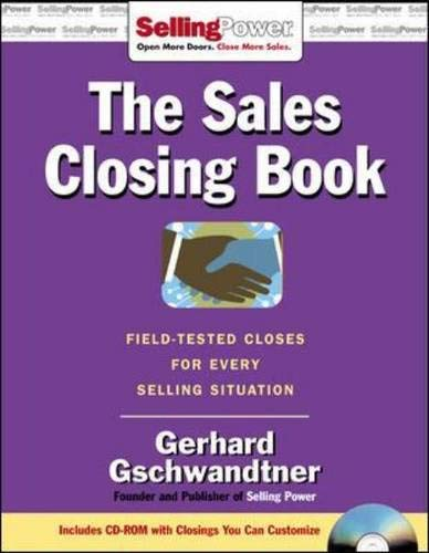 9780071478601: Sales Closing Book: Field-tested Closes for Every Selling Situation (SellingPower Library)