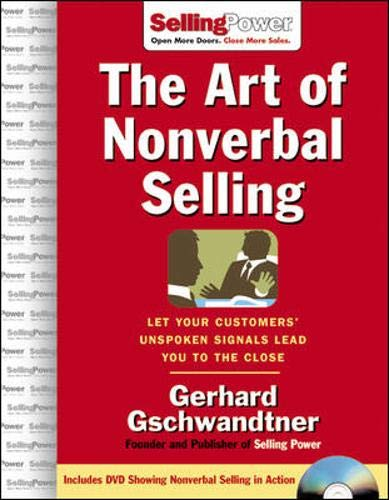 9780071478625: The Art of Nonverbal Selling: Let Your Customers' Unspoken Signals Lead You to the Close (SellingPower Library)
