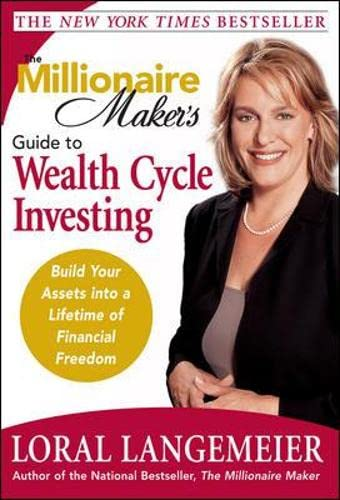 9780071478724: The Millionaire Maker's Guide to Wealth Cycle Investing: Build Your Assets Into a Lifetime of Financial Freedom