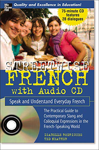 9780071478748: Streetwise French (Book + 1 CD): Speak and Understand Everyday French (Streetwise...Series)