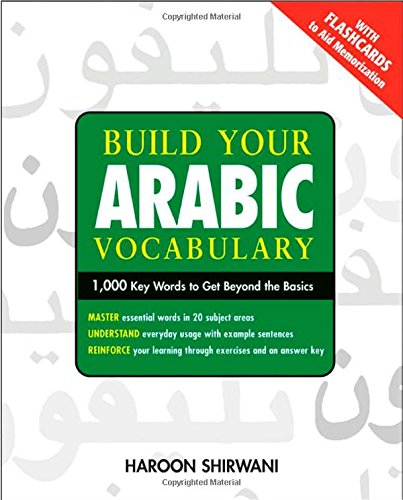 9780071478762: Build Your Arabic Vocabulary: 1,000 Key Words to Move Beyond Beginner Arabic