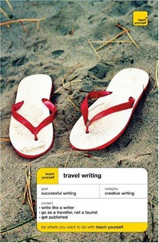9780071478816: Teach Yourself Travel Writing (Teach Yourself: Writing)