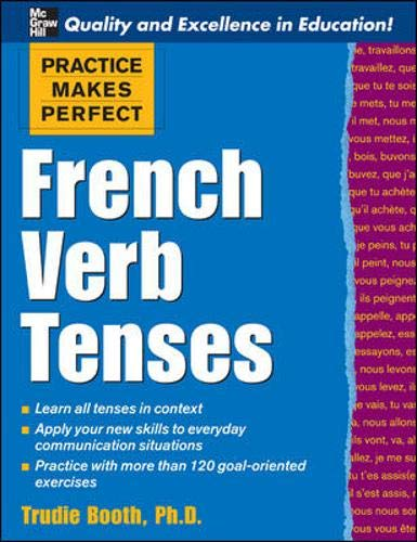 9780071478946: Practice Makes Perfect: French Verb Tenses (Practice Makes Perfect Series)