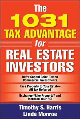 9780071478960: The 1031 Tax Advantage for Real Estate Investors