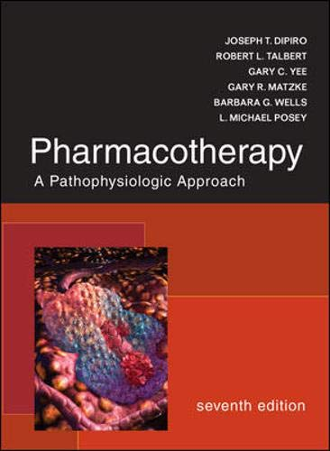 9780071478991: Pharmacotherapy: A Pathophysiologic Approach