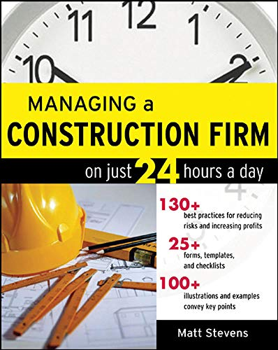 9780071479158: Managing a Construction Firm on Just 24 Hours a Day