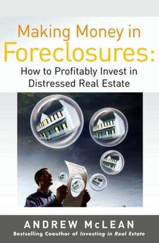9780071479189: Making Money in Foreclosures: How to Invest Profitably in Distressed Real Estate