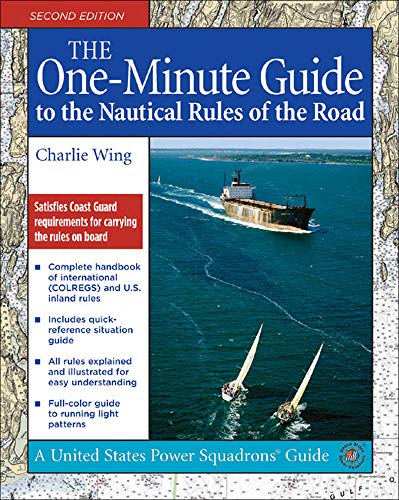 9780071479233: The One-Minute Guide to the Nautical Rules of the Road (United States Power Squadrons Guides)