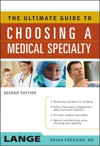 9780071479417: The Ultimate Guide to Choosing a Medical Specialty, Second Edition