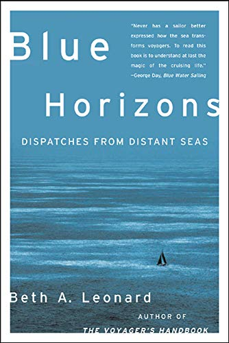 9780071479585: Blue Horizons: Dispatches from Distant Seas