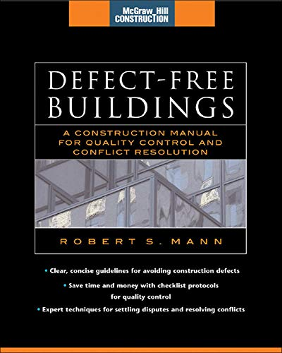 9780071479592: Defect-Free Buildings (McGraw-Hill Construction Series): A Construction Manual for Quality Control and Conflict Resolution