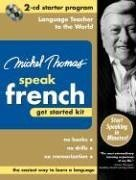 9780071479776: Michel Thomas Speak French Get Started Kit [With Zippered Travel Case]