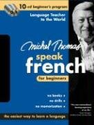 9780071479820: Michel Thomas Speak French for Beginners: 10-CD Beginner's Program