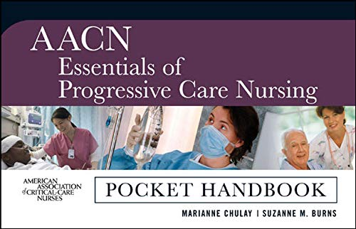 9780071480116: AACN Essentials of Progressive Care Nursing: Pocket Handbook (Pocket Guide)