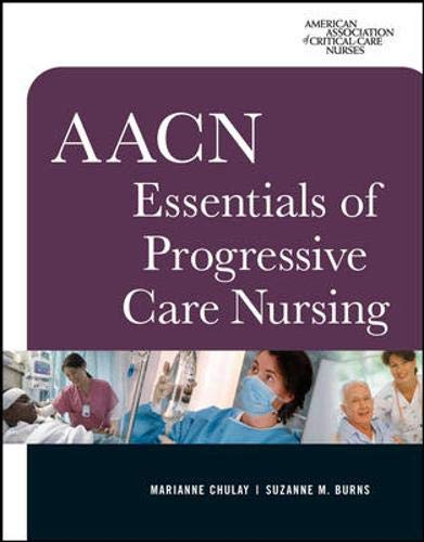9780071480123: AACN Essentials of Progressive Care Nursing