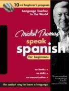 9780071480260: Michel Thomas Speak Spanish for Beginners: 10-CD Beginner's Program