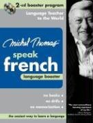 9780071480307: Michel Thomas Speak French Language Booster: 2-CD Booster Program (Michel Thomas Series)