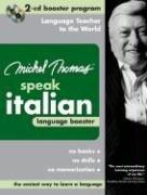 9780071480321: Michel Thomas Speak Italian Language Booster: 2-CD Booster Program (Michel Thomas Series)