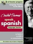 9780071480338: Michel Thomas Speak Spanish Language Booster: 2-CD Booster Program
