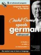 9780071480352: Michel Thomas Speak German Advanced: 5-CD Advanced Program (Michel Thomas Series)