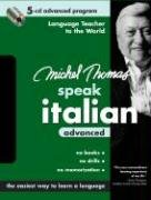 9780071480369: Michel Thomas Speak Italian Advanced: 5-CD Advanced Program (Michel Thomas Series)
