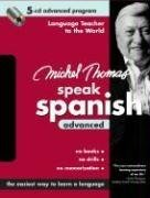 9780071480376: Michel Thomas Speak Spanish Advanced: 5-CD Advanced Program (Michel Thomas Series)