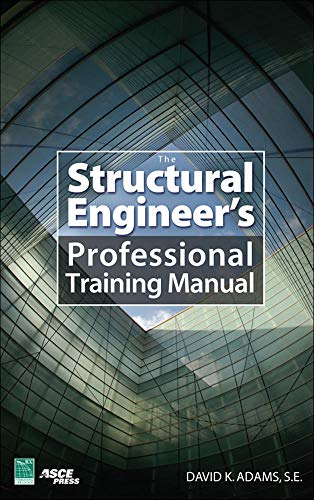 9780071481076: The Structural Engineer's Professional Training Manual