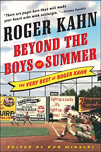 9780071481199: Beyond the Boys of Summer: The Very Best of Roger Kahn