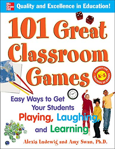 9780071481243: 101 Great Classroom Games: Easy Ways to Get Your Students Playing, Laughing, and Learning (101... Language Series)