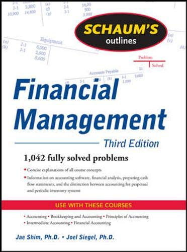 9780071481281: Schaum's Outline of Financial Management, Third Edition (Schaum's Outline Series)